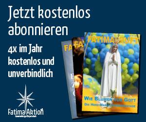 Jetzt kostenlos abonnieren - Fatima Aktion e.V.